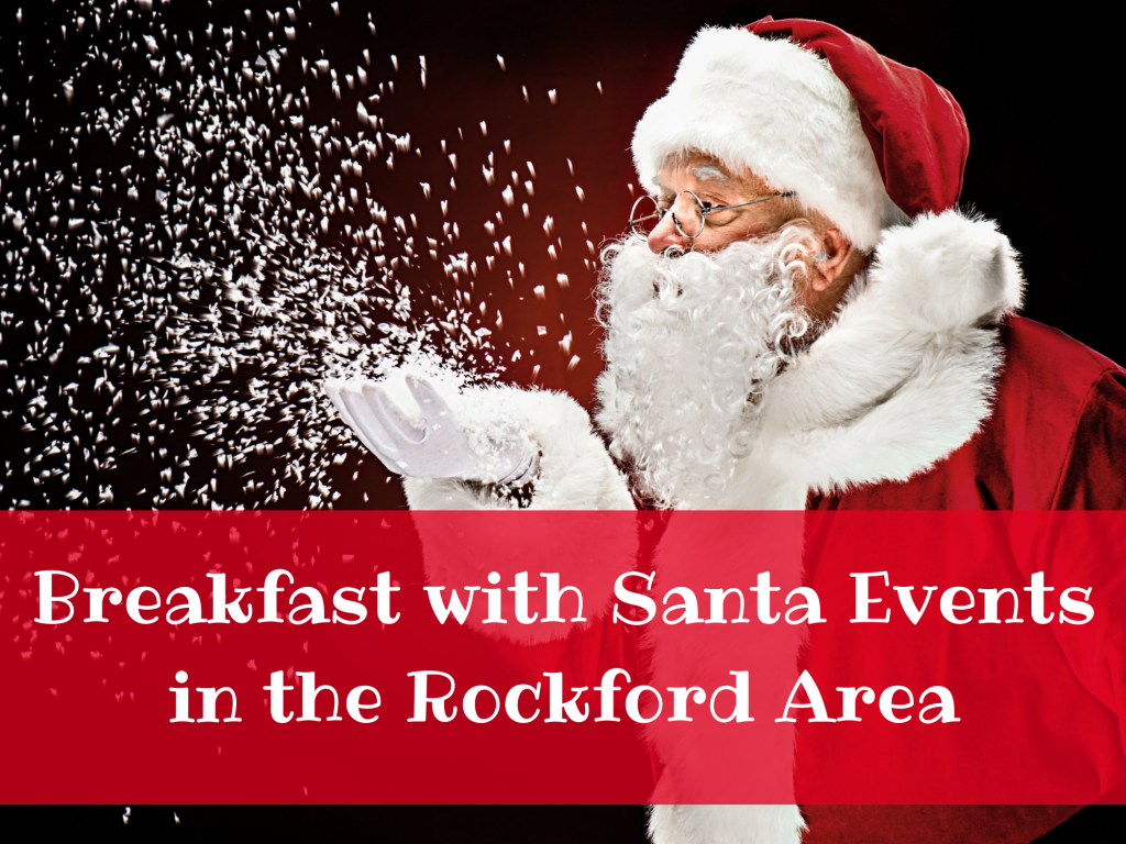 2018 Breakfast with Santa Events in the Rockford Area