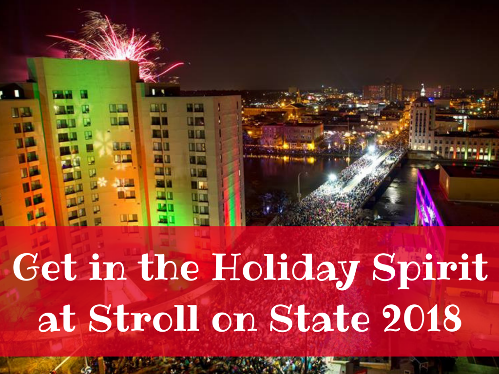 Get in the Holiday Spirit at Stroll on State 2018