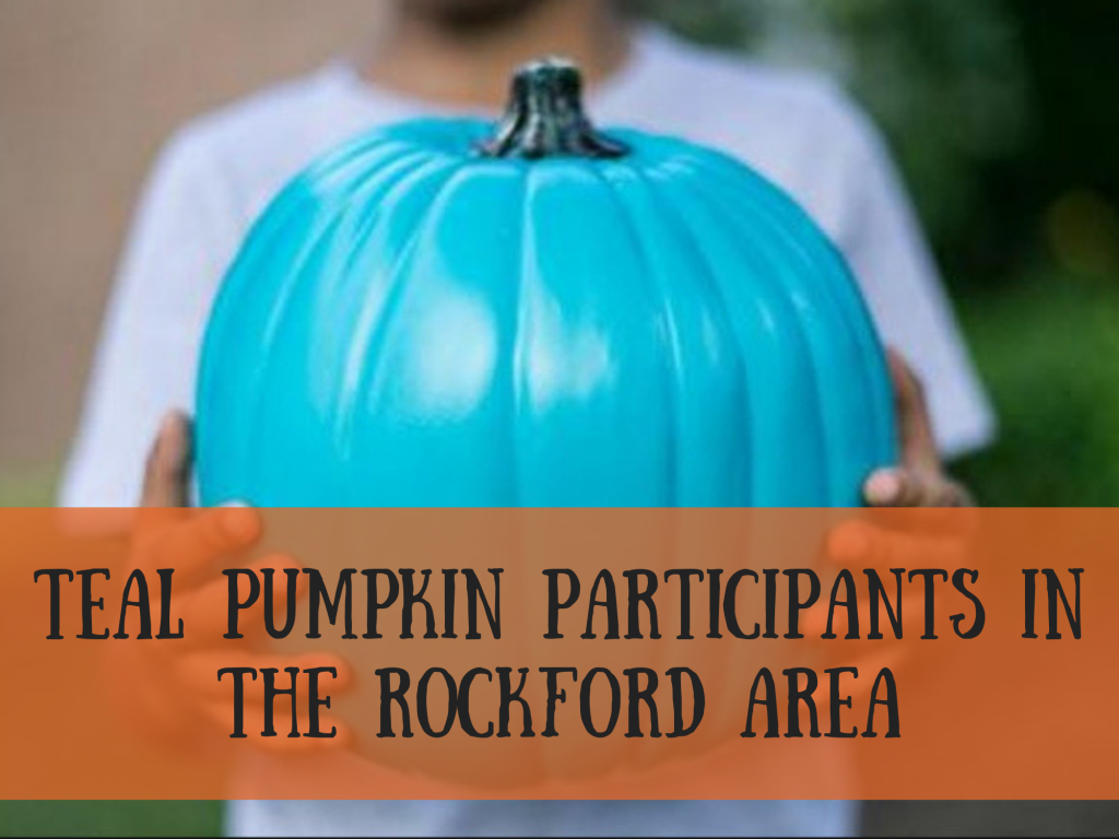 Teal Pumpkin Participants in the Rockford Area