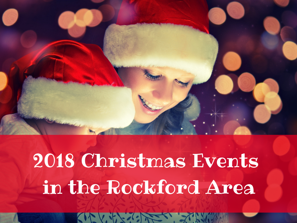 2018 Christmas Events in the Rockford Area
