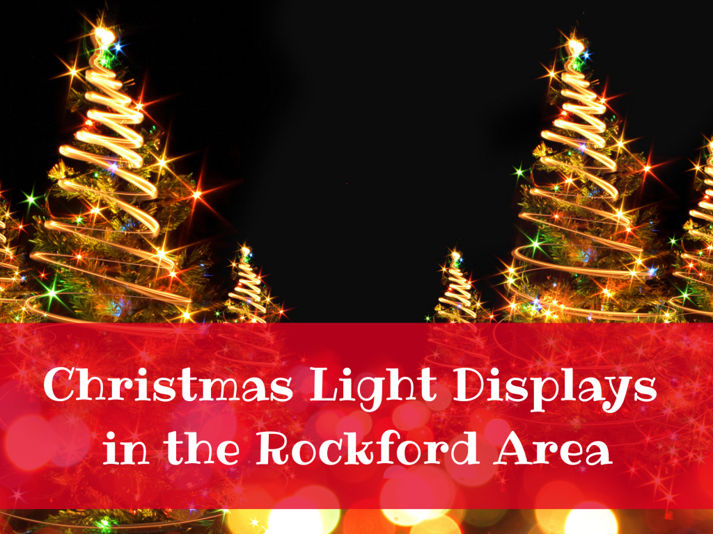 Christmas Light Displays in the Rockford Area